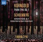 Korngold: Piano Trio; Schoenberg: Verklarte Nacht