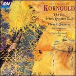 Korngold: Sextet Op. 10 / Quartet Op. 34