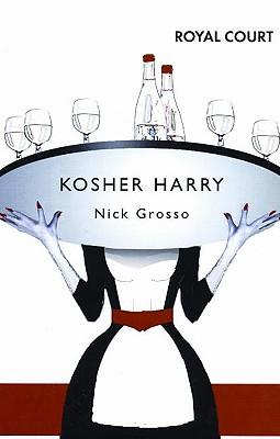 Kosher Harry - Grosso, Nick