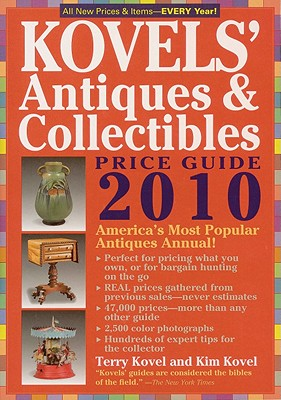 Kovels' Antiques & Collectibles Price Guide - Kovel, Terry And