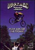 Kranked III: Ride Against the Machine