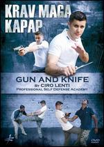 Krav Maga Kapap: Gun and Knife