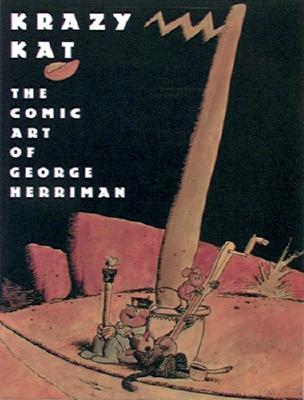 Krazy Kat: The Comic Art of George Herriman - McDonnell, Patrick, and O'Connell, Karen, and Havenon, Georgia Riley