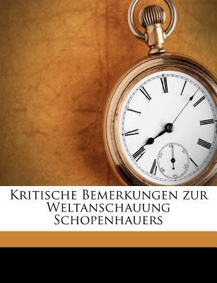 Kritische Bemerkungen Zur Weltanschauung Schopenhauers - Otczipka, Hugo