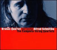 Kronos Quartet Performs Alfred Schnittke: The Complete String Quartets - Kronos Quartet