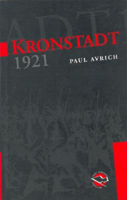 Kronstadt 1921 - Avrich, Paul