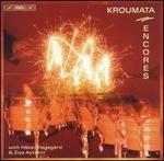 Kroumata Encores