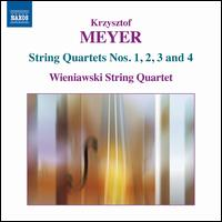 Krzysztof Meyer: String Quartets Nos. 1, 2, 3 and 4 - Wieniawski String Quartet