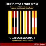 Krzysztof Penderecki: Quatuors Nos. 1-3; Unterbrochen gedanke; Quatuor avec clarinette; Trio à corde
