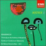 Krzysztof Penderecki: Threnody to the Victims of Hiroshima; Canticum Canticorum Salomonis; De Natura Sonoris Nos 1&2