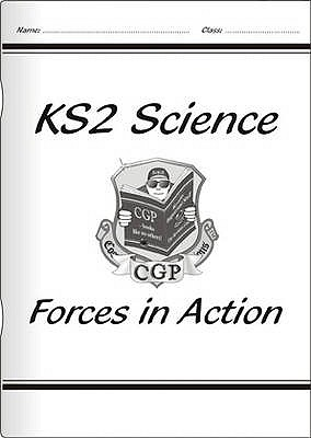 KS2 National Curriculum Science - Forces in Action (6E) - CGP Books (Editor)