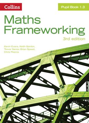 KS3 Maths Pupil Book 1.3 - Evans, Kevin, and Gordon, Keith, and Senior, Trevor