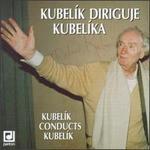 Kubelik Conducts Kubelik