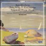 """Kurt Atterberg: Symphony No. 9 """"Visionaria""""; Symphonic Poem """"�lven"""""""