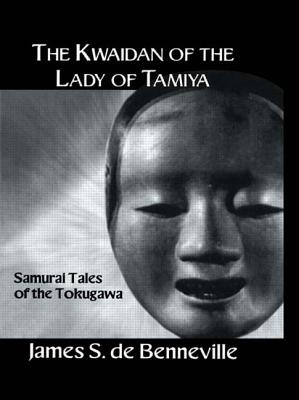Kwaidan of the Lady - de Benneville, James S, and De_banneville, and O'Connor, Kaori (Introduction by)