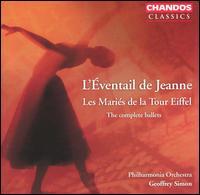 L'�ventail de Jeanne, Les Mari�s de la Tour Eiffel: The Complete Ballets - Philharmonia Orchestra; Geoffrey Simon (conductor)
