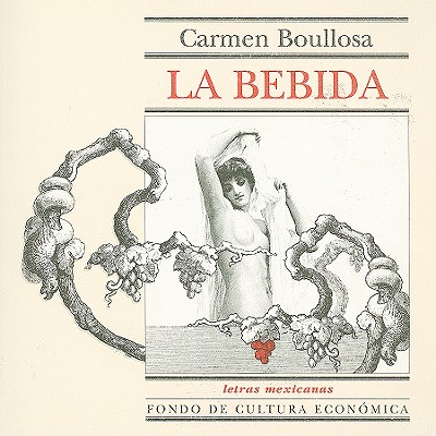 La Bebida - Boullosa, Carmen