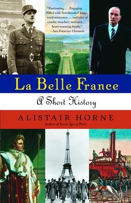 La Belle France - Horne, Alistair, Sir
