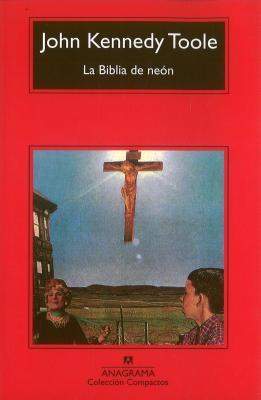 La Biblia de Neon - Kennedy Toole, John