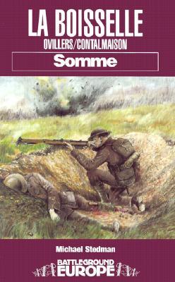 La Boiselle: Somme - Stedman, Michael