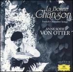 La Bonne Chanson: French Chamber Songs - Andreas Alin (flute); Anne Sofie von Otter (mezzo-soprano); Bengt Forsberg (piano); Lars Paulsson (clarinet);...