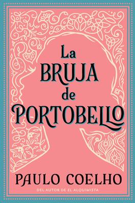 La Bruja de Portobello - Coelho, Paulo