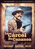 La Carcel de Cananea - Gilberto Gazcon