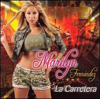 La Carretera - Marilyn Fernandez