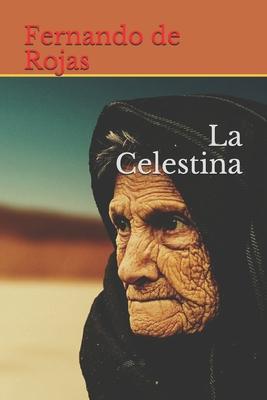 La Celestina - De Rojas, Fernando