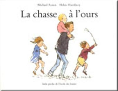 La chasse a l'ours - Rosen, Michael, and Royer, Aline