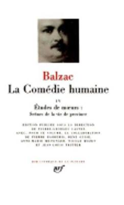 La Comedie Humaine - De Balzac, Honore