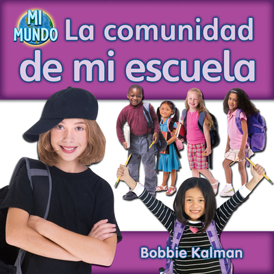 La Comunidad de Mi Escuela - Kalman, Bobbie