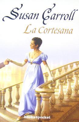 La Cortesana - Carroll, Susan