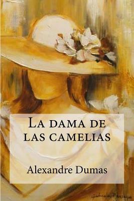La Dama de las Camelias - Dumas, Alexandre, Jr.