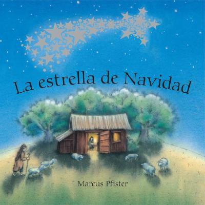 La Estrella de Navidad - Pfister, Marcus