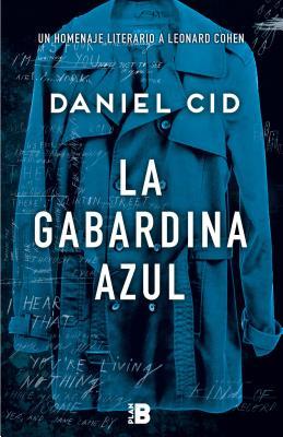 La Gabardina Azul - Cid, Daniel