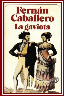La Gaviota - Caballero, Fernan