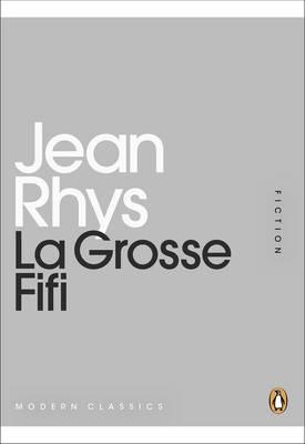 La Grosse Fifi - Rhys, Jean