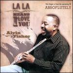 La La Means I Love You [Single]
