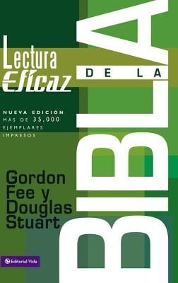 La Lectura Eficaz de La Biblia - Fee, Gordon D, Dr.