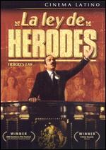 La Ley De Herodes - Luis Estrada