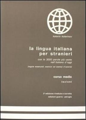 La Lingua Italiana Per Stranieri - Katerinov, Katerin