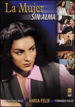 La Mujer Sin Alma - Fernando de Fuentes Sr.