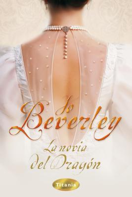 La Novia del Dragon - Beverley, Jo