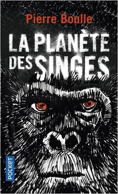 La planete des singes - Boulle, Pierre