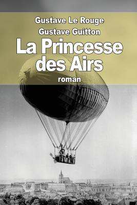 La Princesse Des Airs - Le Rouge, Gustave, and Guitton, Gustave