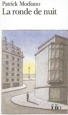 La Ronde de Nuit - Modiano, Patrick