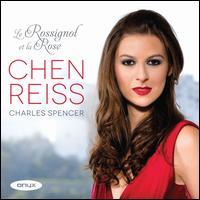 La Rossignol et la Rose - Charles Spencer (piano); Chen Reiss (soprano)