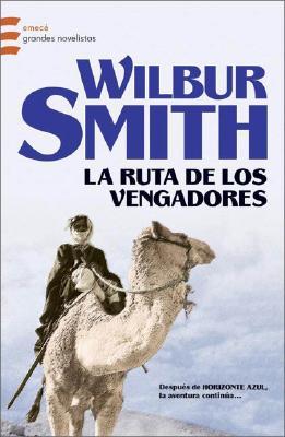 La Ruta de Los Vengadores - Smith, Wilbur