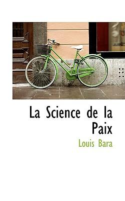 La Science de La Paix - Bara, Louis